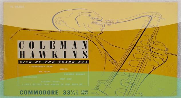 Coleman Hawkins, ο ιέραξ της Jazz