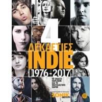 Τέσσερις δεκαετίες indie (1976-2017)